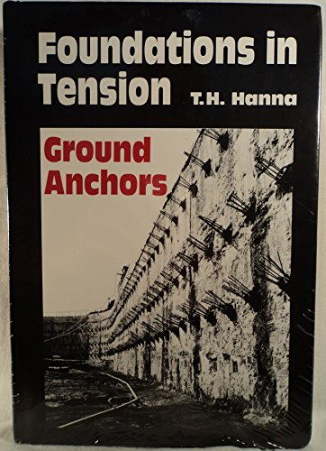 9780070260177: Foundations in Tension Ground Anchors (Real Estate Series)