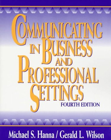 9780070260221: Communicating in Business and Professional Settings