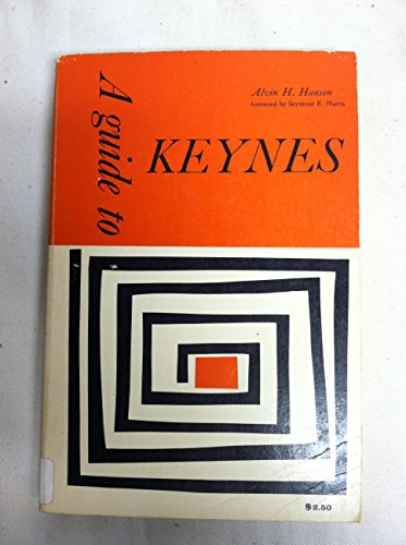 9780070260467: A Guide to Keynes