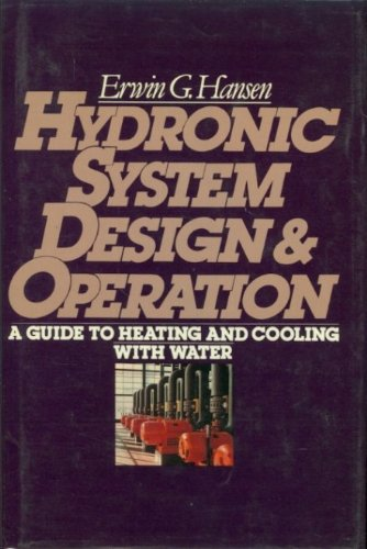 9780070260658: Hydronic System Design and Operation: A Guide to Heating and Cooling With Water