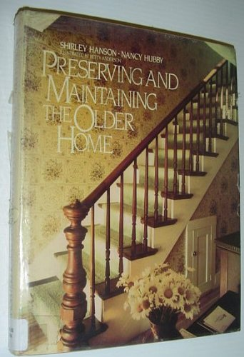 Preserving and Maintaining the Older Home