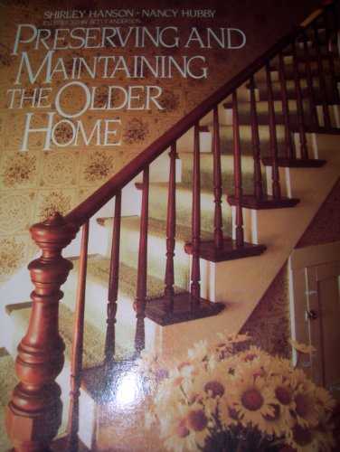 9780070260863: Preserving and Maintaining the Older Home