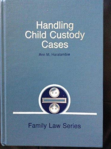 9780070261129: Handling child custody cases (Family law series)