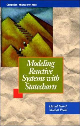 9780070262058: Modeling Reactive Systems With Statecharts : The Statemate Approach