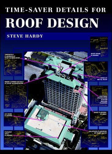 Time-Saver Details for Roof Design: Hardy, Steve
