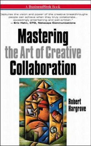 9780070264090: Mastering the Art of Creative Collaboration (Businessweek Books)