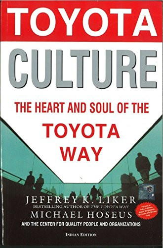 Toyota Culture: The Heart And Soul Of: Liker,J.