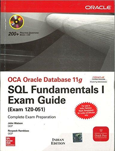 9780070264991: OCA Oracle Database 11g: SQL Fundamentals I Exam Guide (Exam 1Z0-051) [With CDROM] [OCA ORACLE DATABAS 11G-W/CDROM] [Paperback]