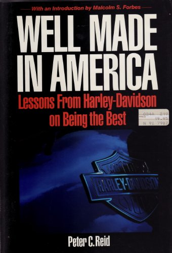 9780070265004: Well Made in America: Lessons from Harley-Davidson on Being the Best
