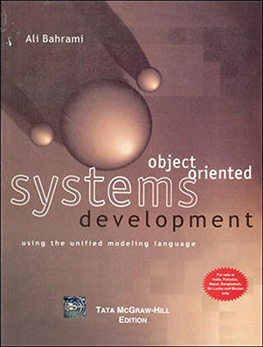 Object Oriented Systems Development Using The Unified: Bahrami