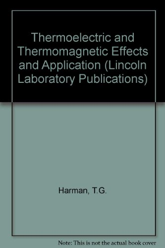 9780070265899: Thermoelectric and Thermomagnetic Effects and Applications