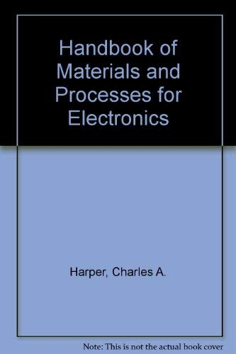 9780070266735: Handbook of Materials and Processes for Electronics