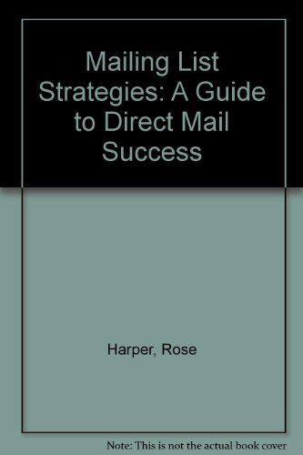 9780070266759: Mailing List Strategies: A Guide to Direct Mail Success