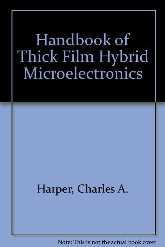 9780070266803: Handbook of Thick Film Hybrid Microelectronics; A Practical Sourcebook for Designers, Fabricators, and Users.