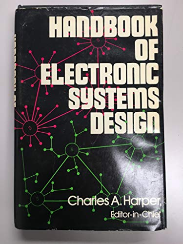 Handbook of Electronic Systems Design: Harper, Charles A.