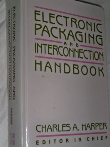 9780070266841: Electronic Packaging and Interconnection Handbook