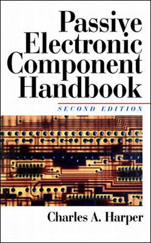 9780070266988: Passive Electronic Component Handbook (Electronic packaging and interconnection series)