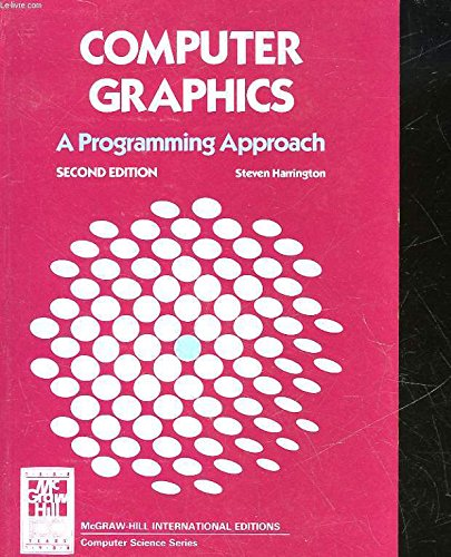 9780070267534: Computer Graphics: A Programming Approach