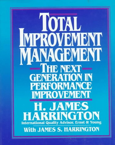 9780070267701: Total Improvement Management: The Next Generation in Performance Improvement