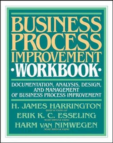 9780070267794: Business Process Improvement Workbook: Documentation, Analysis, Design, and Management of Business Process Improvement