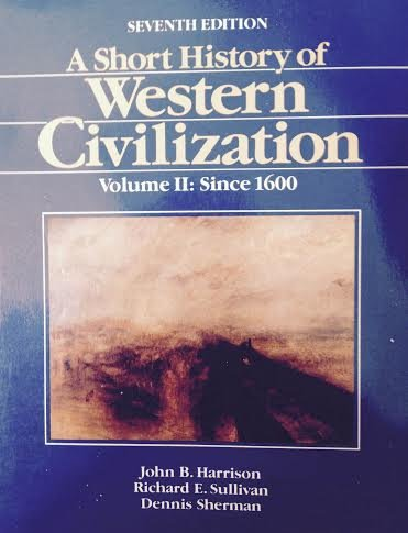 A Short History of Western Civilization volume: John B. Harrison;