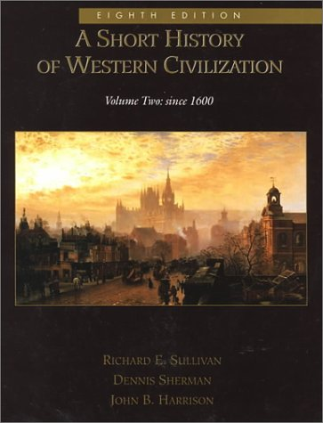 A Short History of Western Civilization : Dennis Sherman; Richard