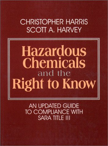 9780070269064: Hazardous Chemicals and the Right to Know: An Updated Guide to Compliance with SARA Title III