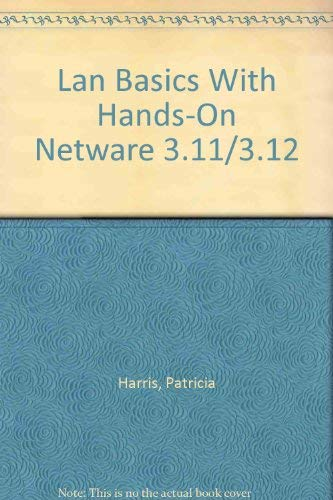 9780070269156: Lan Basics With Hands-On Netware 3.11/3.12