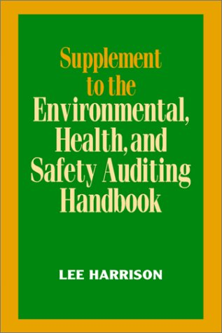 Supplement to the Environmental Health and Safety Auditing Handbook (0070269211) by Harrison, Lee