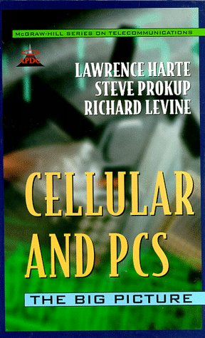 Cellular and PCS : The Big Picture: Harte, Lawrence, Levine,