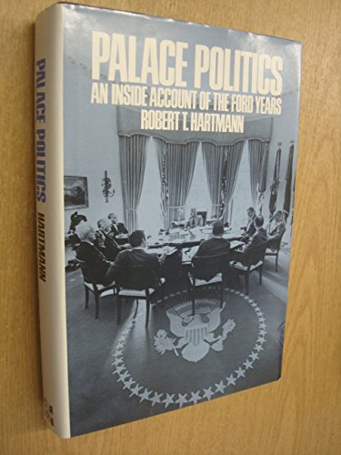 9780070269514: Palace politics: An inside account of the Ford years