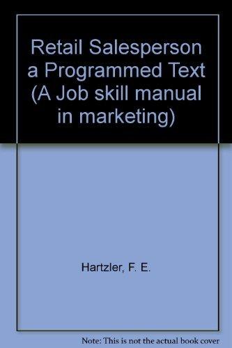 9780070269675: Retail Salesperson a Programmed Text (A Job skill manual in marketing)