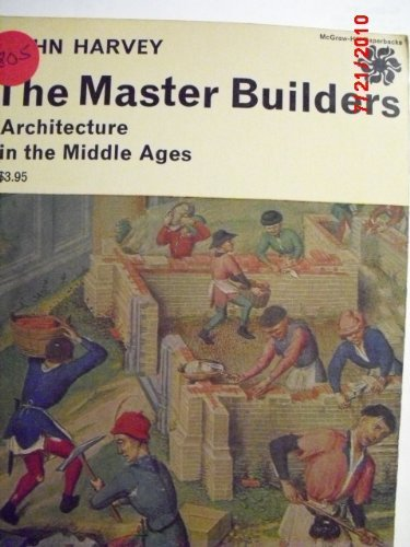 9780070269743: The Master Builders: Architecture in the Middle Ages.