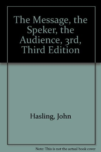 9780070269958: Message, the Speaker, the Audience (McGraw-Hill series in speech)