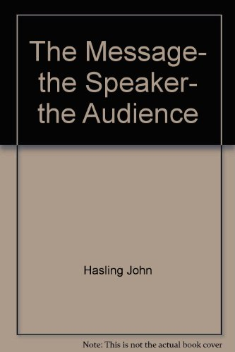 9780070269989: The Message, the Speaker, the Audience