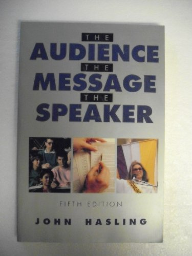 9780070269996: The Audience, the Message, the Speaker