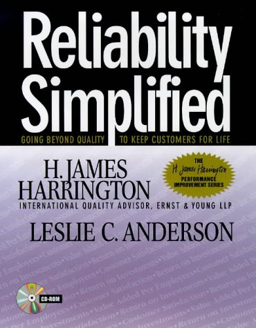 9780070270510: Reliability Simplified: Going Beyond Quality to Keep Customers for Life (H.James Harrington Performance Improvement)