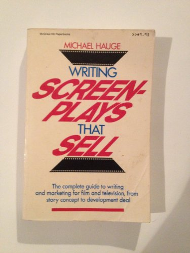 9780070270688: Writing Screenplays That Sell: A Comprehensive- Step-By-Step Guide to Writing Saleable Screenp