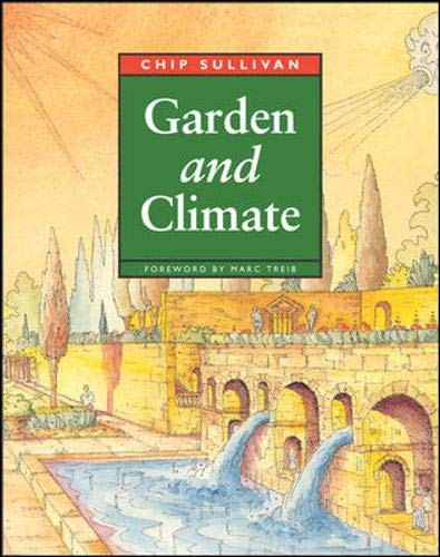 9780070271036: Garden and Climate: Old World Techniques for Landscape Design