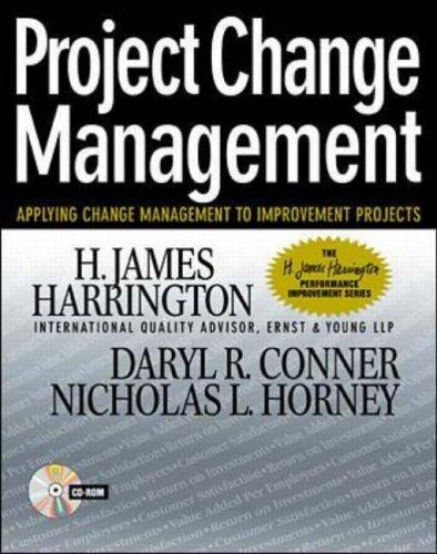 9780070271043: Project Change Management: Applying Change Management to Improvement Projects (H.James Harrington Performance Improvement)