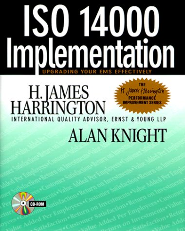 ISO 14000 Implementation : Upgrading Your EMS: H. James Harrington;