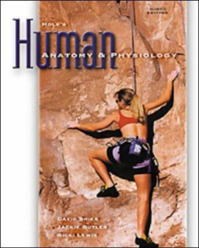 Hole's Human Anatomy & Physiology (0070272468) by David N. Shier; Jackie L. Butler; Ricki Lewis