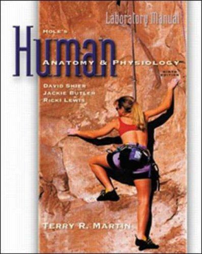 Laboratory Manual to accompany Hole's Human Anatomy: Martin, Terry R.,