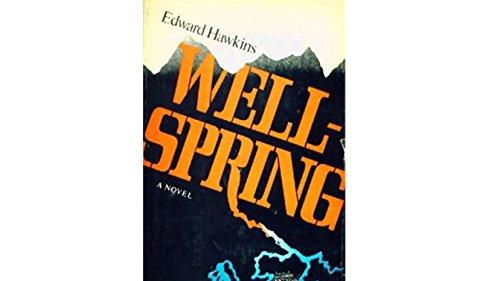 9780070272958: Wellspring: Novel