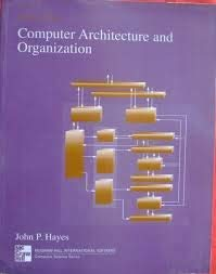 9780070273634: Computer Architecture and Organization (McGraw-Hill Computer Science Series)