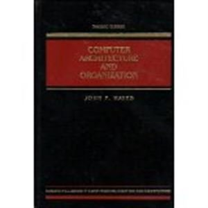 9780070273665: Computer Architecture and Organization (The McGraw-Hill computer science series)