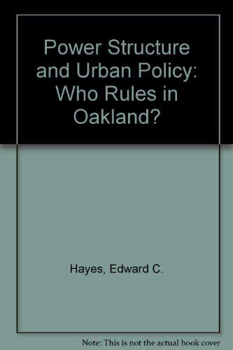 Power Structure and Urban Policy: Who Rules: Hayes, Edward C.