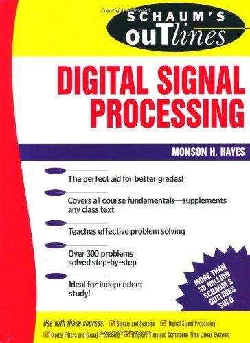 9780070273894: Schaum's Outline of Digital Signal Processing (Schaum's Outline Series)