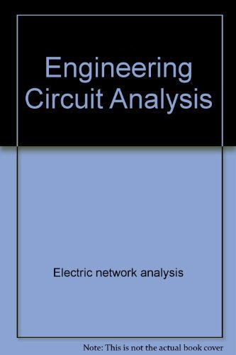 9780070273986: Engineering Circuit Analysis by Electric network analysis