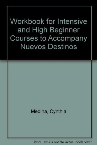 9780070275157: Workbook for Intensive + High Beginner Courses to accompany Nuevos destinos